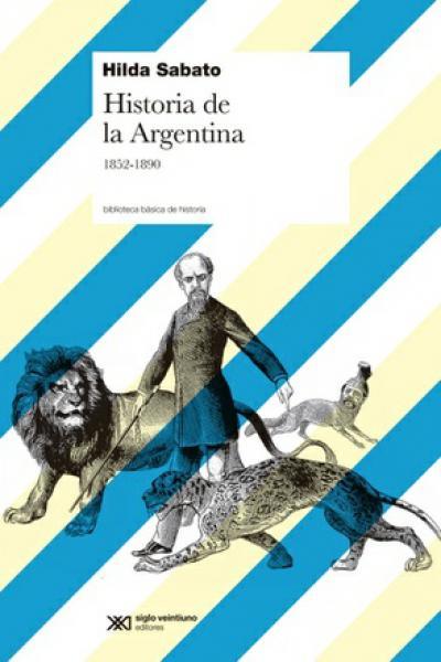 HISTORIA DE LA ARGENTINA 1852/1890