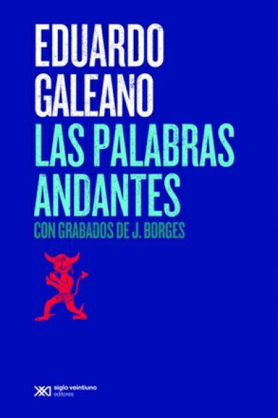 LAS PALABRAS ANDANTES(2015)
