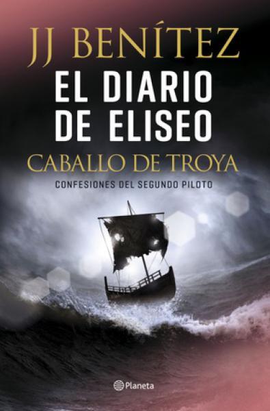 EL DIARIO DE ELISEO - CABALLO DE TROYA