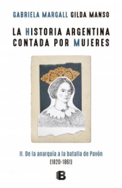 HISTORIA ARGENTINA CONTADA POR MUJERES 2