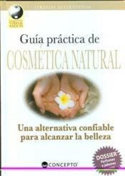 GUIA PRACTICA DE COSMETICA NATURAL