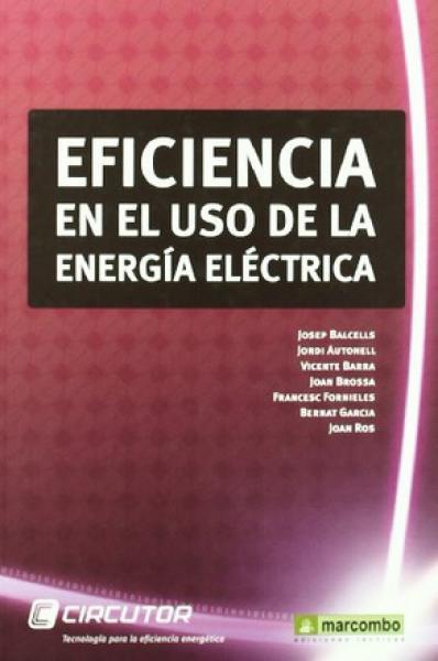 EFICIENCIA EN EL USO DE LA ENERGIA ELECT