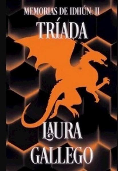 TRIADA (MEMORIAS DE IDHUN II)