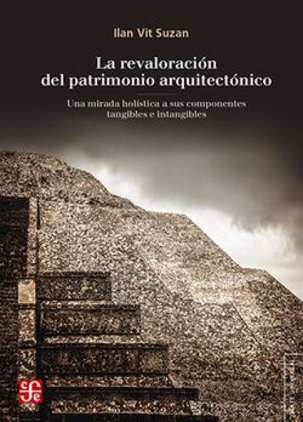 REVALORACION DEL PATRIMONIO ARQUITECTONI