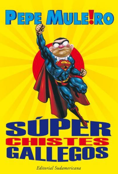 SUPER CHISTES GALLEGOS