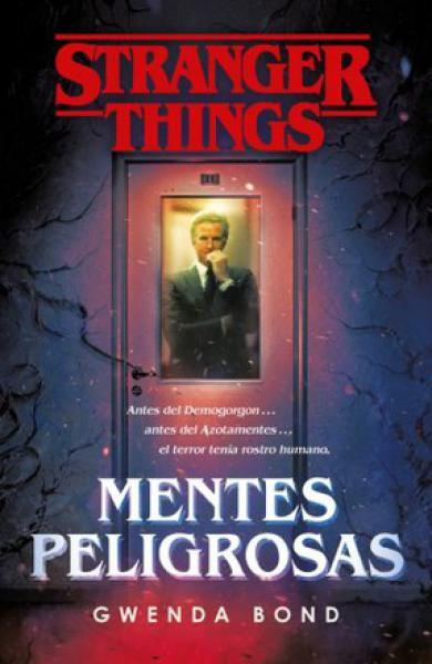 STRANGER THINGS - MENTES PELIGROSAS