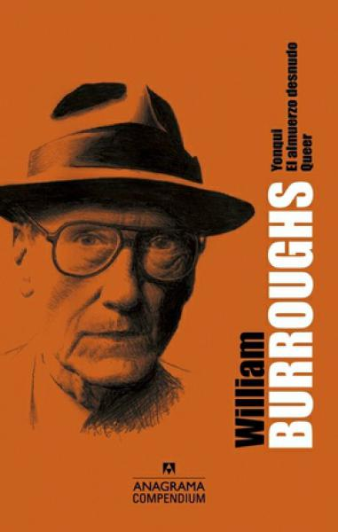 WILLIAM BURROUGHS ( YONQUI-QUEER-EL ALMU