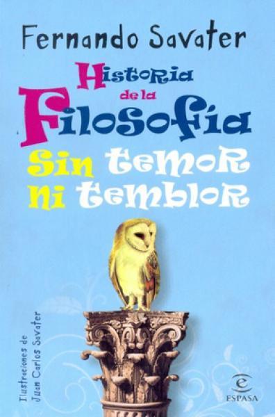 HISTORIA DE LA FILOSOFIA SIN TEMOR NI...