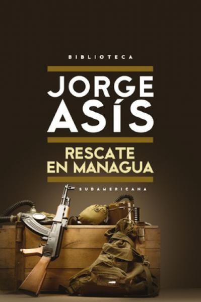 RESCATE EN MANAGUA - PRETEXTO DE PARIS