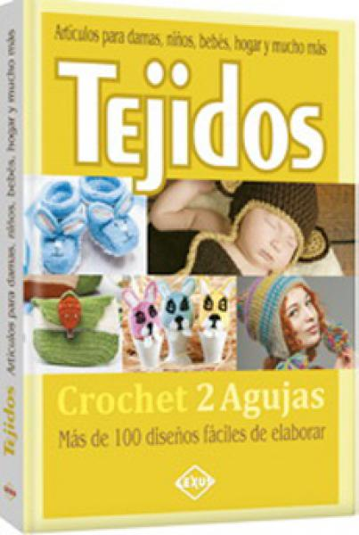 TEJIDOS CROCHET 2 AGUJAS