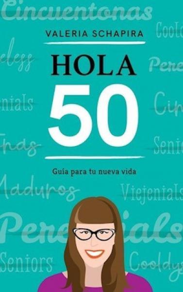 HOLA 50 - GUIA PARA TU NUEVA VIDA