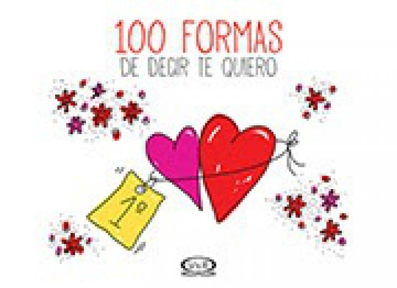 100 FORMAS DE DECIR TE QUIERO T/D