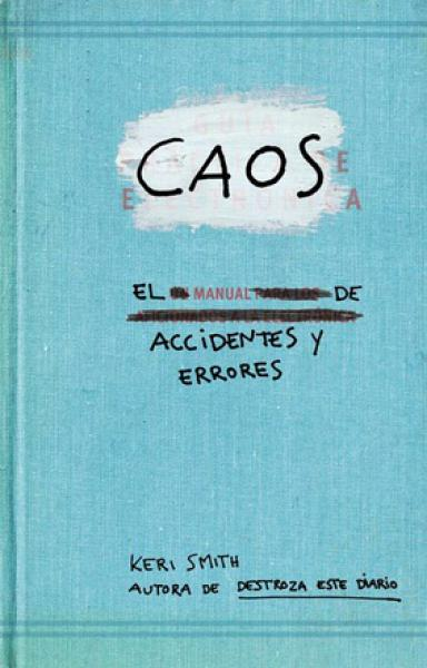 CAOS, MANUAL DE ACCIDENTES Y ERRORES