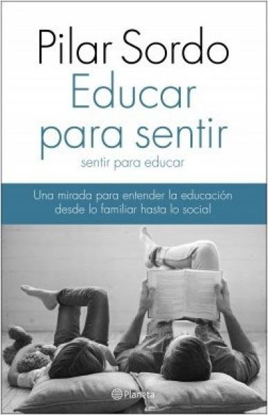 EDUCAR PARA SENTIR - SENTIR PARA EDUCAR