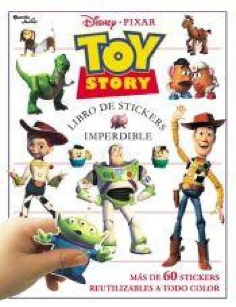 TOY STORY: LIBRO DE STICKERS IMPERDIBLE