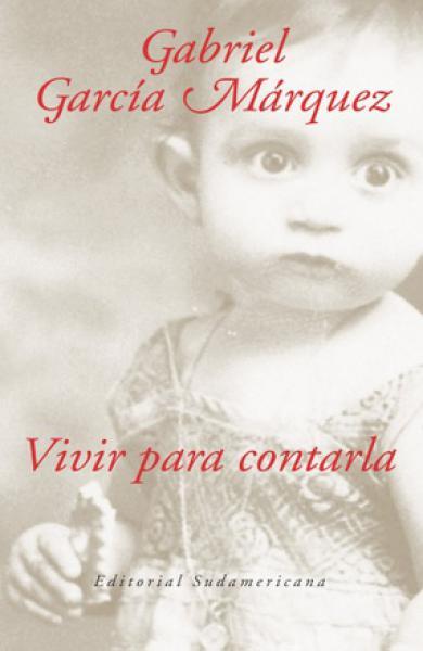 VIVIR PARA CONTARLA  C/ESTUCHE