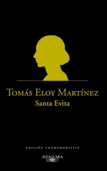 SANTA EVITA ( EDICION CONMEMORATIVA )