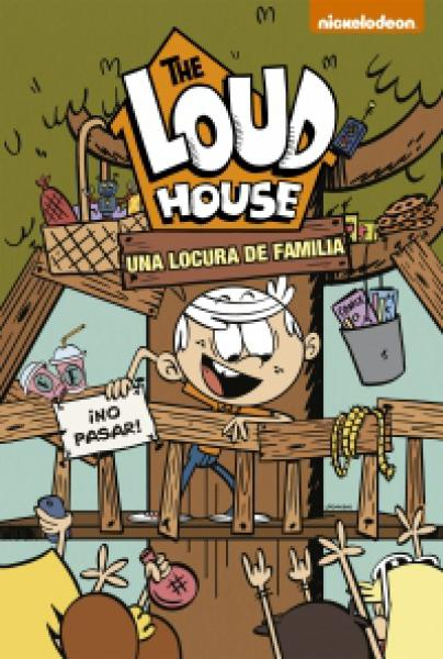 THE LOUD HOUSE 3 UNA LOCURA DE FAMILIA