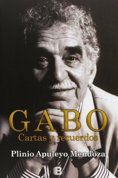 GABO - CARTAS Y RECUERDOS