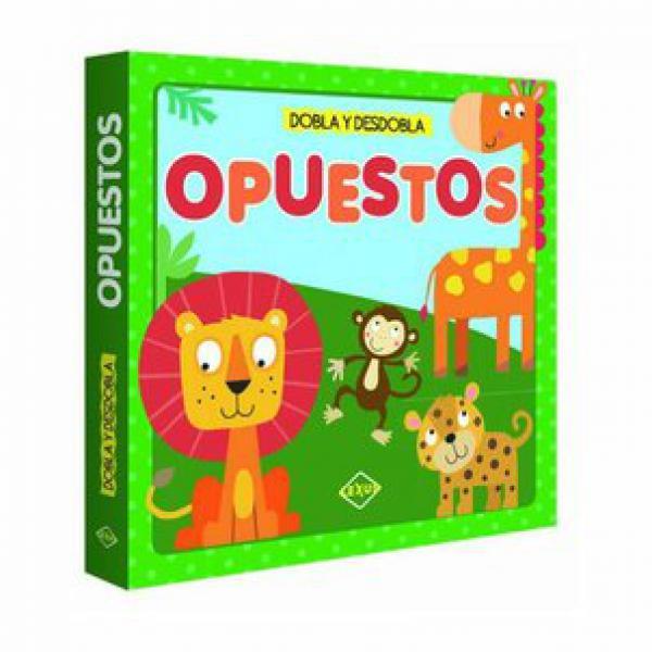 OPUESTOS - DOBLA Y DESDOBLA