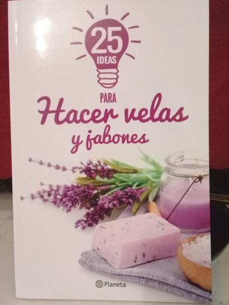 25 IDEAS PARA HACER VELAS Y JABONES