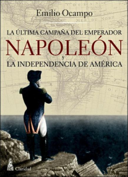 ULTIMA CAMPAÑA DEL EMPERADOR NAPOLEON Y