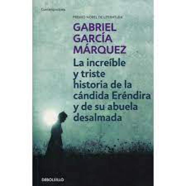 INCREIBLE Y TRISTE HISTORIA DE...