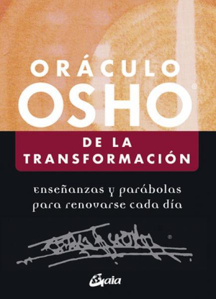 ORACULO OSHO DE LA TRANSFORMACION