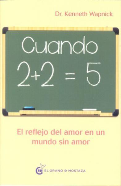 CUANDO 2 + 2 = 5
