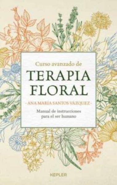 TERAPIA FLORAL (CURSO AVANZADO DE...)