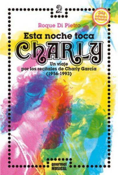 ESTA NOCHE TOCA CHARLY (2ºED AMPLIADA)