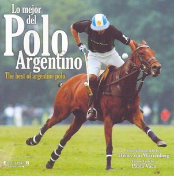 LO MEJOR DEL POLO ARGENTINO