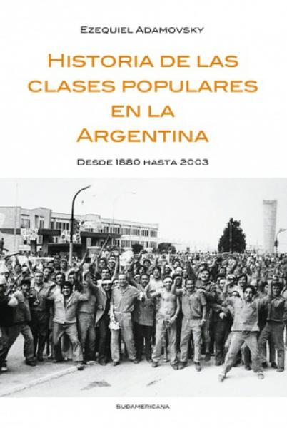 HISTORIA DE LAS CLASES POPULARES ARGENT.