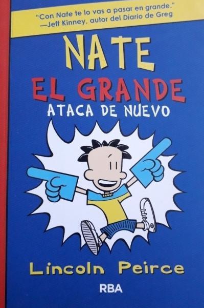 NATE EL GRANDE 2 - ATACA DE NUEVO