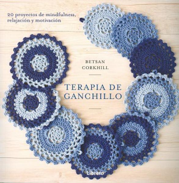 TERAPIA DE GANCHILLO (CROCHET)