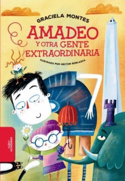 AMADEO Y OTRA GENTE EXTRAORDINARIA