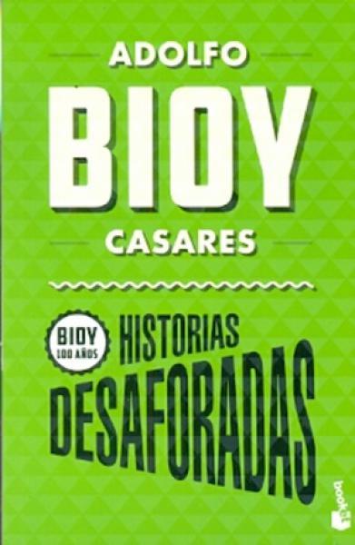 HISTORIAS DESAFORADAS (BIOY 100)