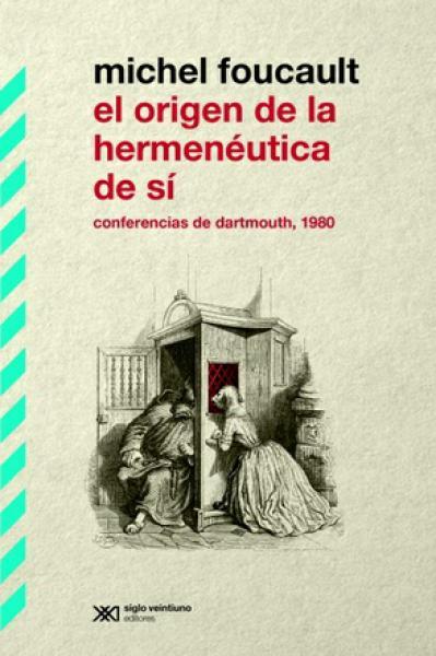 EL ORIGEN DE LA HERMENAUTICA DE SI