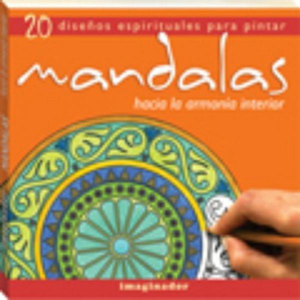MANDALAS: HACIA LA ARMONIA INTERIOR