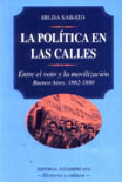 LA POLITICA EN LAS CALLES