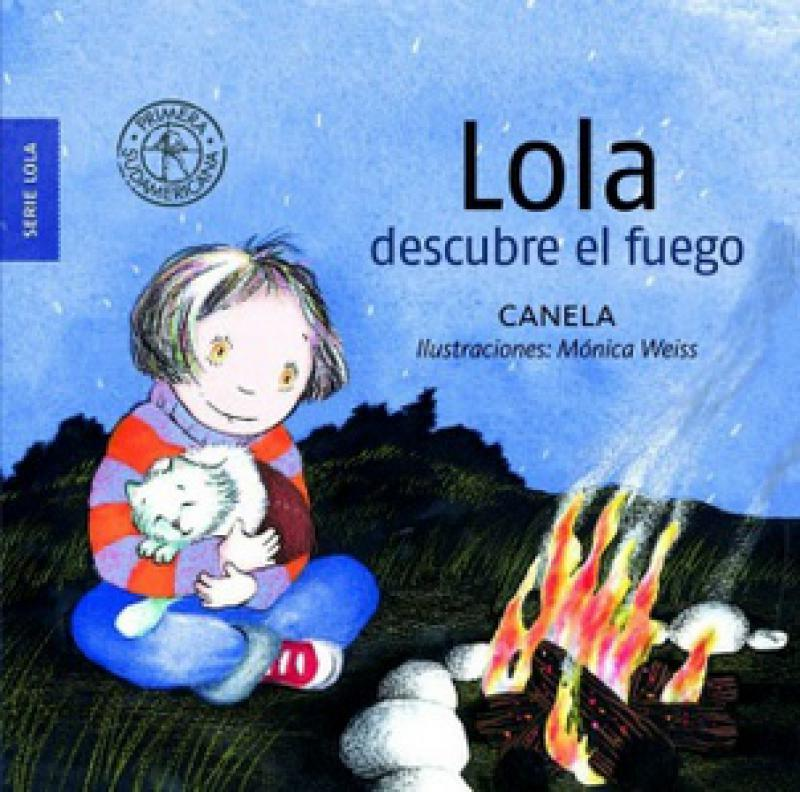 LOLA DESCUBRE EL FUEGO