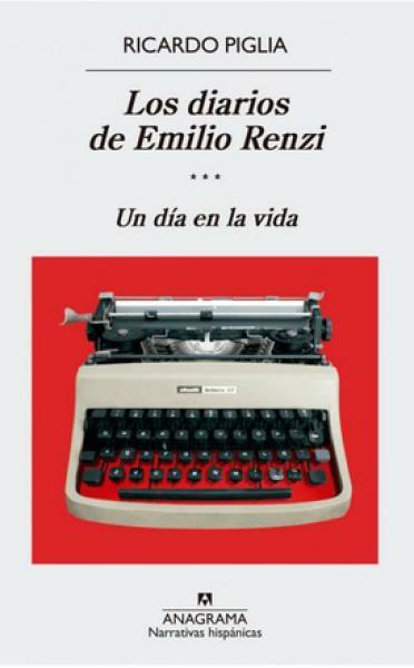 DIARIOS DE EMILIO RENZI III - UN DIA ...
