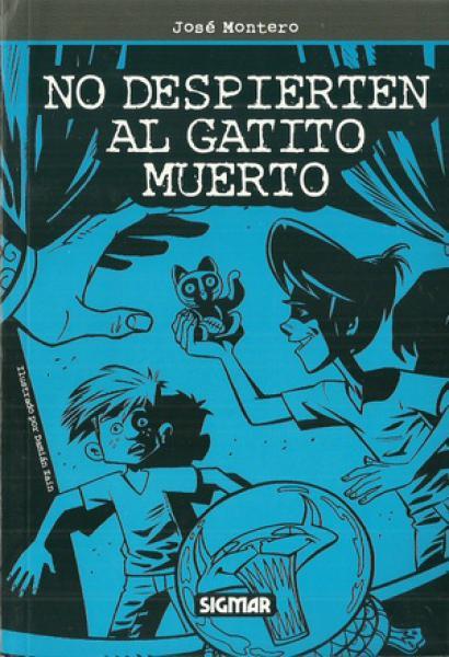 NO DESPIERTEN AL GATITO MUERTO