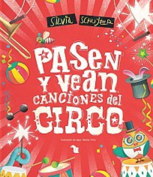 PASEN Y VEAN CANCIONES DEL CIRCO