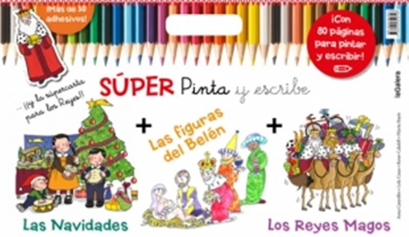 SUPER PINTA Y ESCRIBE LOS REYES MAGOS LA
