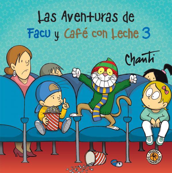 AVENTURAS DE FACU Y CAFE CON LECHE 3