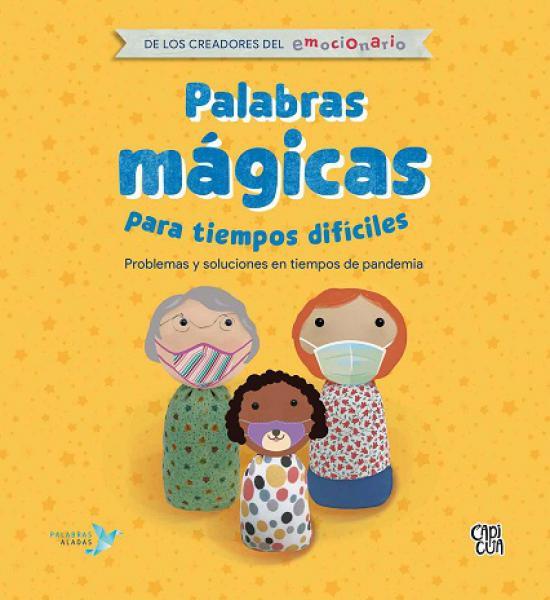 PALABRAS MAGICAS PARA TIEMPO DIFICILES