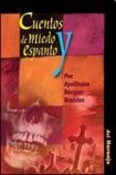 CUENTOS DE MIEDO Y ESPANTO