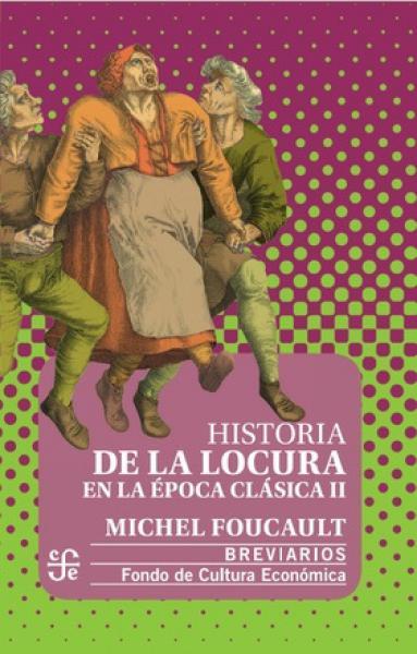 HISTORIA DE LA LOCURA EN LA EPOCA ... T2