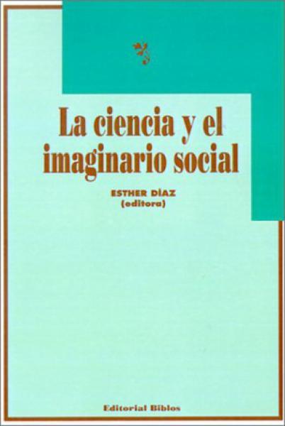 LA CIENCIA Y EL IMAGINARIO SOCIAL